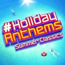VÁLOGATÁS - Holiday Anthems Summer Classics / 3cd / CD