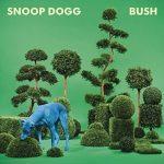 SNOOP DOGG - Bush CD