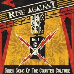 RISE AGAINST - Siren Song Of The Counter CD