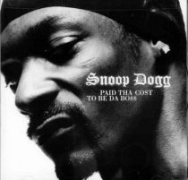 SNOOP DOGG - Paid That Cost To Be Tha Boss CD