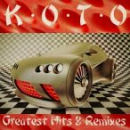 KOTO - Greatest Hits & Remixes / 2cd / CD