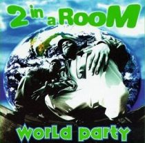 2 IN A ROOM - World Party CD