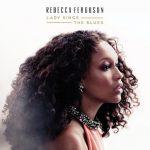REBECCA FERGUSON - Lady Sings The Blues CD