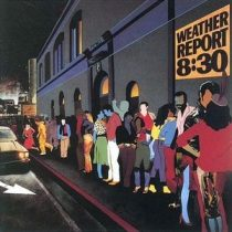 WEATHER REPORT - 8:30 / vinyl bakelit / 2xLP