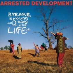 ARRESTED DEVELOPMENT - 3 Years, 5 Months And 2 Days In The Life Of / vinyl bakelit / LP