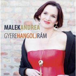 MALEK ANDREA - Gyere Hangolj Rám Best Of  CD