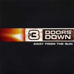 3 DOORS DOWN - Away From The Sun CD