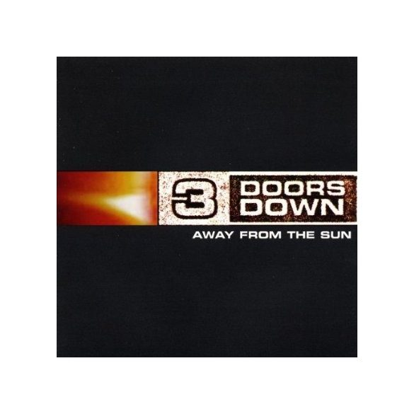 3 DOORS DOWN - Away From The Sun CD