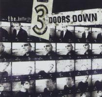 3 DOORS DOWN - Better Life CD