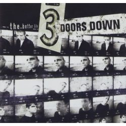 3 DOORS DOWN - Better Life CD