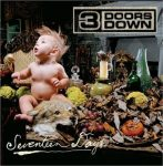 3 DOORS DOWN - Seventeen Days CD