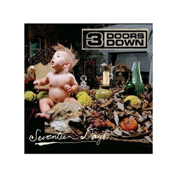 3 DOORS DOWN - Seventeen Days CD
