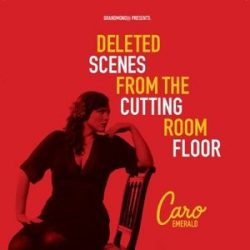 CARO EMERALD - Deleted Scenes From The Cutting Room Floor / vinyl bakelit / LP