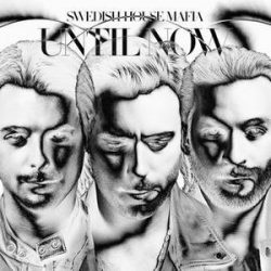 SWEDISH HOUSE MAFIA - Until Now CD