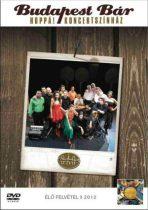 BUDAPEST BÁR - Hoppá Koncertszínház Live 2012 DVD