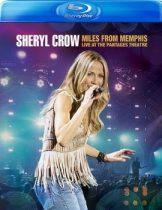 SHERYL CROW - Miles From Memphis /blu-ray/ BRD