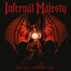 INFERNAL MAJESTY - One Who Points To Death / limitált színes vinyl bakelit / LP