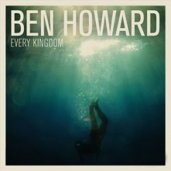 BEN HOWARD - Every Kingdom / vinyl bakelit / LP