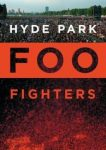 FOO FIGHTERS - Hyde Park DVD