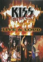 KISS FOREVER BAND - Live & Loud DVD