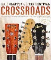 ERIC CLAPTON - Crossroads Guitar Festival 2013 /2dvd/ DVD