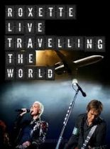 ROXETTE - Live Travelling The World / blu-ray +cd / BRD