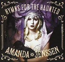 AMANDA JENSSEN - Hymns For The Haunted CD