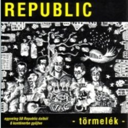 REPUBLIC - Törmelék CD