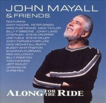 JOHN MAYALL - Along For The Ride CD