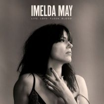 IMELDA MAY - Life Love Flesh Blood / vinyl bakelit / LP