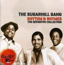 SUGARHILL GANG - Rhythm & Rhymes Definitive Collection / 2cd / CD
