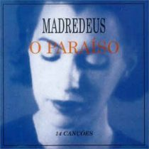 MADREDEUS - O Paraiso CD
