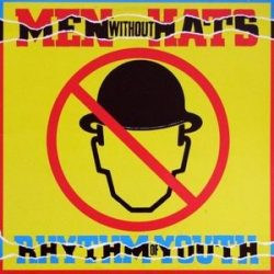 MEN WITHOUT HATS - Rhythm Of Youth CD