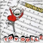 TOY DOLLS - Orchestrated / limitált vinyl bakelit / LP