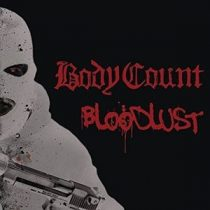 BODY COUNT - Bloodlust / vinyl bakelit / LP