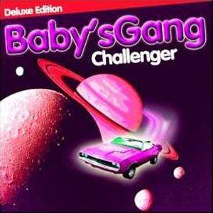 BABY'S GANG - Challenger / vinyl bakelit deluxe / LP