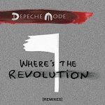 DEPECHE MODE - Where Is The Revolution CDs