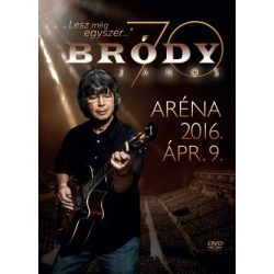 BRÓDY JÁNOS - Lesz Még Egyszer Bródy 70 Aréna 2016 Április 9 / 2cd+dvd / DVD