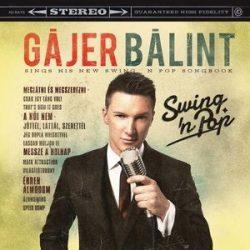 GÁJER BÁLINT - Swing 'n' Pop CD
