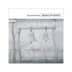 DEAD CAN DANCE - Toward The Within / vinyl bakelit / 2xLP