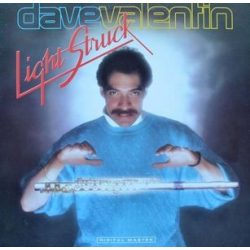 DAVE VALENTIN - Light Struck / vinyl bakelit / LP