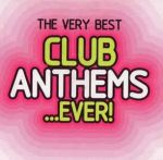 VÁLOGATÁS - Very Best Club Anthems Ever ! / 2cd / CD