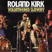 ROLAND KIRK - Voluntered Slavery / vinyl bakelit / LP