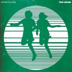 RIVAL SCHOOLS - United By Fate / vinyl bakelit / LP