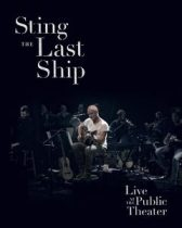 STING - The Last Ship Live At Public Theatrer DVD