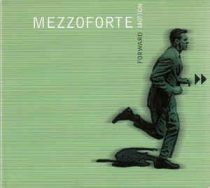MEZZOFORTE - Forward Motion CD