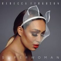 REBECCA FERGUSON - Superwoman CD