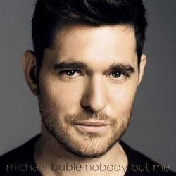 MICHAEL BUBLE - Nobody But Me / vinyl bakelit / LP