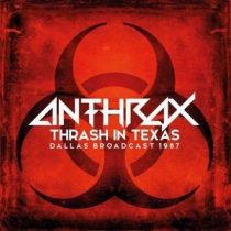 ANTHRAX - Thrash In Texas / vinyl bakelit / 2xLP