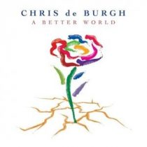 CHRIS DE BURGH - A Better World / vinyl bakelit/ 2xLP